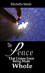 The Peace That Comes From Being Made Whole