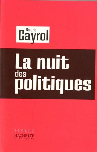 La nuit des politiques (Tapage) (French Edition)
