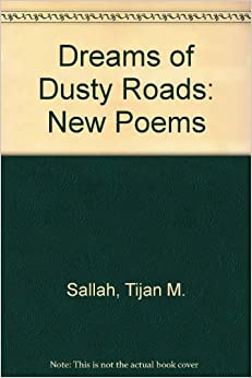 Dreams of Dusty Roads: New Poems