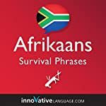 Learn Afrikaans - Afrikaans Survival Phrases, Volume 2: Lessons 26-50 |  Innovative Language Learning