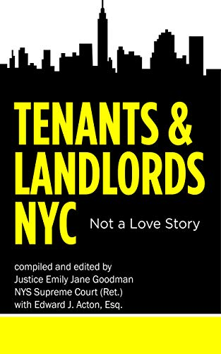 Tenants & Landlords NYC: Not a love story