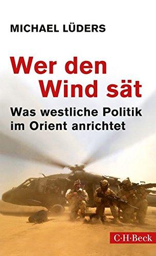 wer-den-wind-st-was-westliche-politik-im-orient-anrichtet