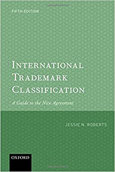 International Trademark Classification 5e: A Guide To The Nice Agreement Download.zip