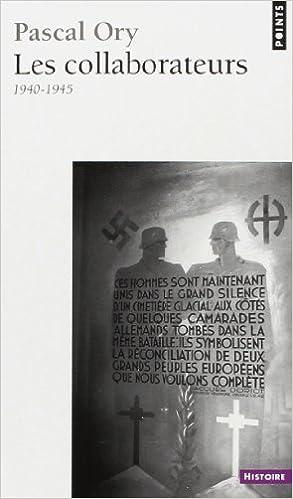 En ligne téléchargement Les collaborateurs, 1940-1945 epub, pdf