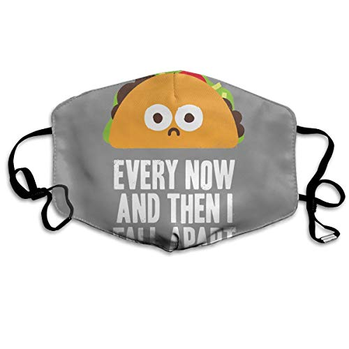 (YUANSHAN Dust Mask Taco Every Now and Then I Fall Apart Outdoor Mouth Mask Anti Dust Mouth Mask for Man)