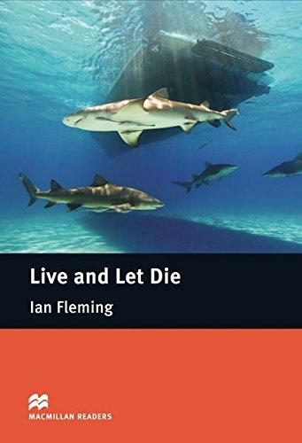 Live and Let Die: Lektüre (ohne Audio-CDs) (Macmillan Readers)