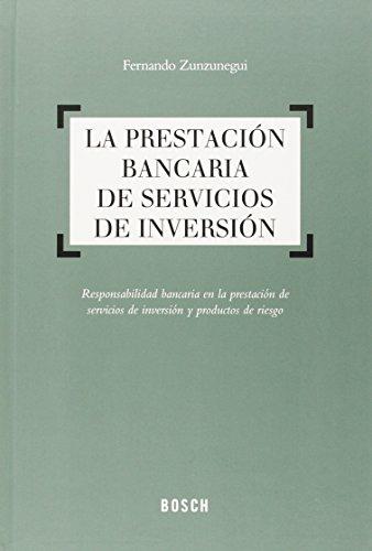 Descargar Libro Prestación Bancaria De Servicios De Inversión,la Fernando Zunzunegui