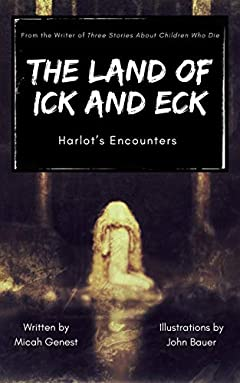 The Land of Ick and Eck: Harlot's Encounters