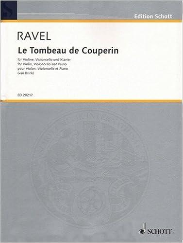 Ravel Maurice Le Tombeau De Couperin Violin Cello And