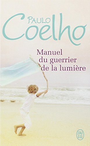 Manuel Du Guerrier De La Lumiere [Pdf/ePub] eBook