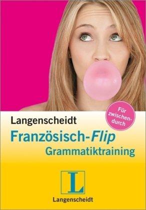 Langenscheidt Französisch-Flip Grammatiktraining
