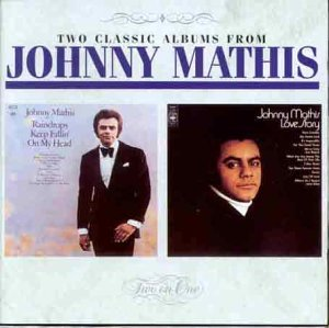 Johnny Mathis - Raindrops Keep Fallin