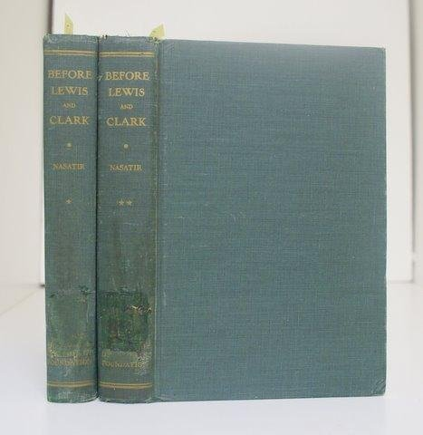 Before Lewis and Clark, Volume 2: Documents Illustrating the History of the Missouri, 1785-1804 (Before Lewis & Clark)