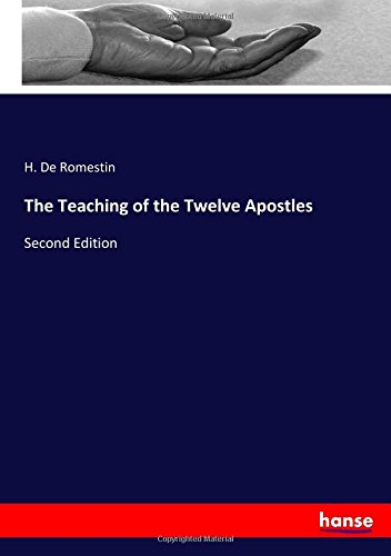 Download The Teaching of the Twelve Apostles: Second Edition pdf