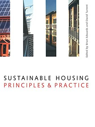 Sustainable Housing: Principles and Practice - Kindle ...
