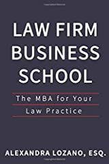 Law Firm Business School: The MBA for Your Law Practice Paperback