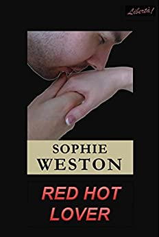 Red Hot Lover by [Weston, Sophie]