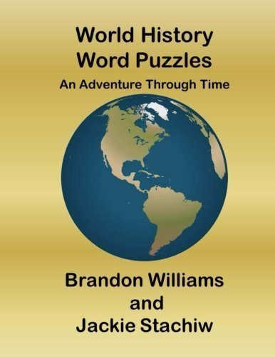 World History Word Puzzles: An Adventure Through Time by Brandon Williams (2015-08-19)