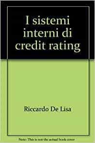 sistemi interni di credit rating: 9788846440327: Amazon.com: Books