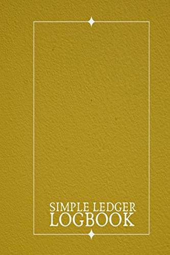 Simple Ledger Logbook: Company Staff Monthly Wages Tracking Notebook Journal, Gifts for Business, Companies, Shops, Record All Salary and Overtime ... for your Write In. (Payroll Tracker Log)