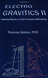 Electrogravitics II: Validating Reports on a New Propulsion Methodology (No. 2)