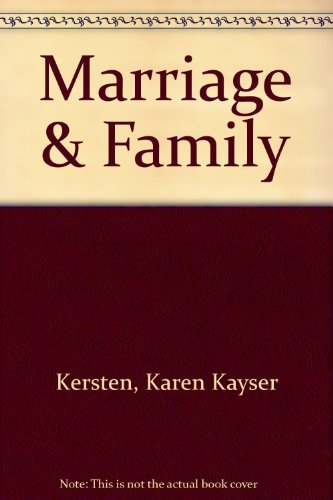 Marriage and the Family: Studying Close Relationships