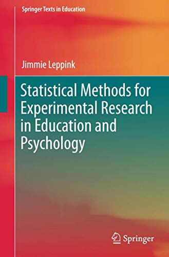 Statistical Methods for Experimental Research in Education and Psychology (Springer Texts in Education)