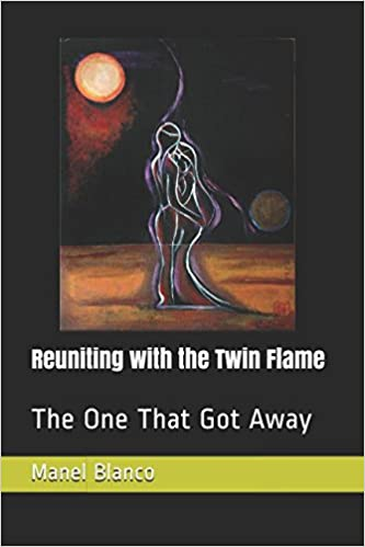 Reuniting with the Twin Flame: The One That Got Away: Manel