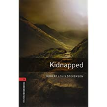 Oxford Bookworms Library: Kidnapped: Level 3: 1000-Word Vocabulary (Oxford Bookworms Stage 3)