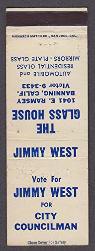 Jimmy West for City Councilman Glass House 1041 E Ramsey Banning CA -