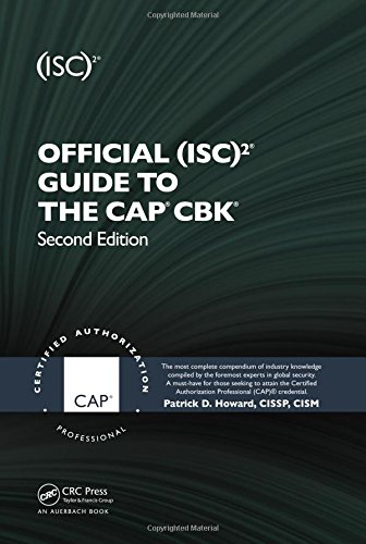 Official (ISC)2® Guide to the CAP® CBK®, Second Edition ((ISC)2 Press)