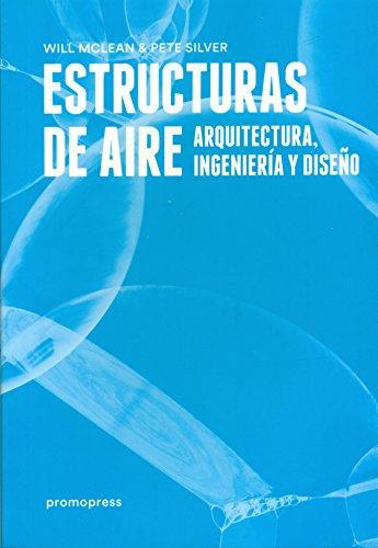 Descargar Libro Estructuras De Aire: Arquitectura, Ingeniería Y Diseño Will Mclean
