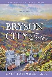 Bryson City Tales: Stories of a Doctor's First Year of Practice in the Smokey Mountains