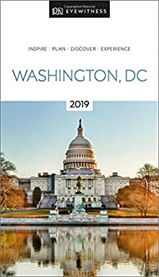 DK Eyewitness Travel Guide Washington, DC: 2019