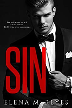 Sin (Beautiful Sinner Series Book 1) by [Reyes, Elena M.]