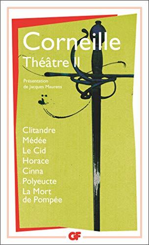 Theatre 2 Le CID Horace Cinna Polyeucte Etc... (French...