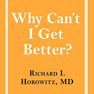 Why Can't I Get Better? Audiobook