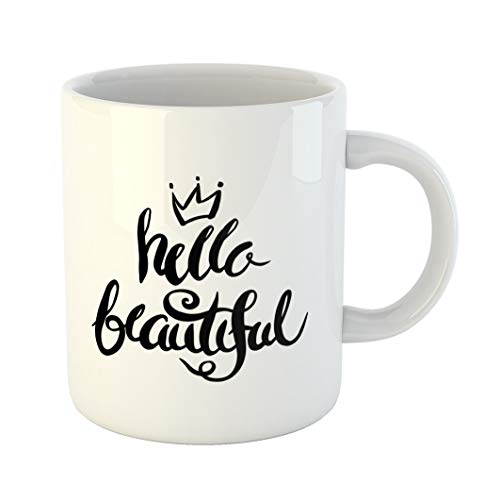 - Emvency 11 Ounces Coffee Mug Bright Hello Beautiful Brush Lettering Phrase Black and White Cartoon Celebration White Ceramic Glossy Tea Cup With Large C-handle
