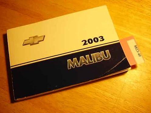 2003 chevrolet malibu owners manual handbook general motors amazon rh amazon com 2017 Chevrolet Malibu 2003 chevrolet malibu owners manual pdf