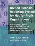 img - for Russy D. Sumariwalla: Unified Financial Reporting System for Not-For-Profit Organizations : A Comprehensive Guide to Unifying GAAP, IRS Form 990, and Other Financial Reports (Paperback); 2000 Edition book / textbook / text book