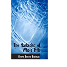 The Marketing of Whole Milk