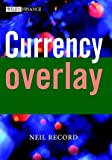 Currency Overlay, Neil Record, 0470850272