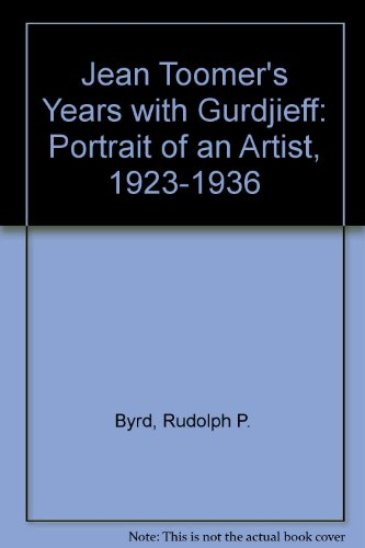 Books : Jean Toomer's Years With Gurdjieff: Portrait of an Artist, 1923-1936