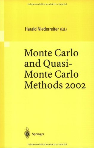 Download Monte Carlo and Quasi-Monte Carlo Methods 2002: Proceedings of a Conference held at the National University of Singapore, Republic of Singapore, November 25-28, 2002 Pdf