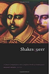 Shakesqueer: A Queer Companion to the Complete Works of Shakespeare (Series Q) Paperback