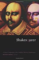 Shakesqueer: A Queer Companion To The Complete