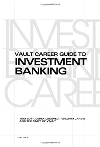Read book vault career guide to investment banking: european edition ….