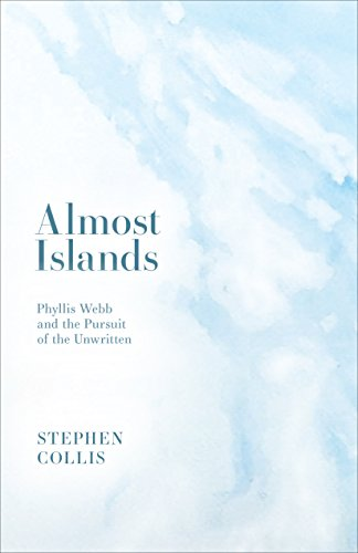 Almost Islands: Phyllis Webb & Me