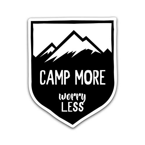 Worry Less Vinyl Decal Sticker MKS0841 One 5.25 Inch Decal Camp More Car Truck Van SUV Window Wall Cup Laptop
