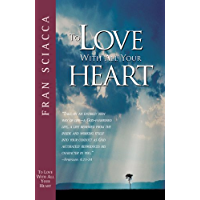 To Love with All Your Heart (Fran Sciacca Bible Studies Book 4)